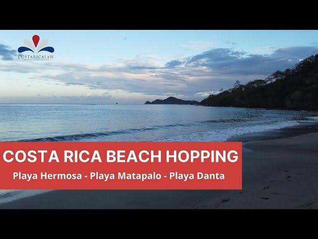 Costa Rica Beach Hopping - Playa Hermosa - Playa Matapalo - Playa Danta in Guanacaste