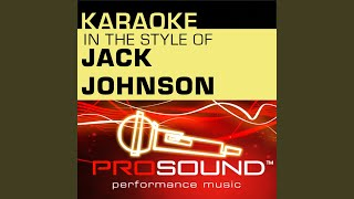 Upside Down (Karaoke With Background Vocals) (In the style of Jack Johnson)