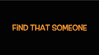 Televisor - Find That Someone (Kinetic Lyric Video)