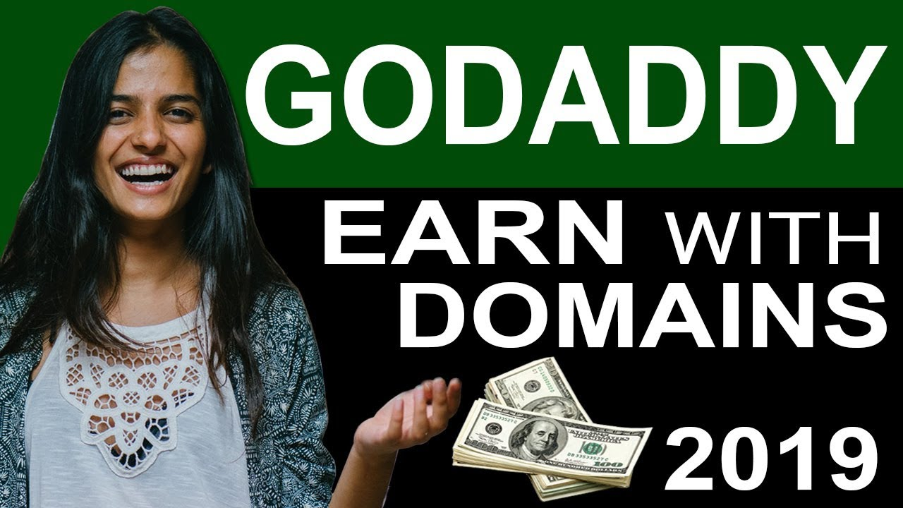 How to earn money with godaddy domains - buy and sell domains 2019