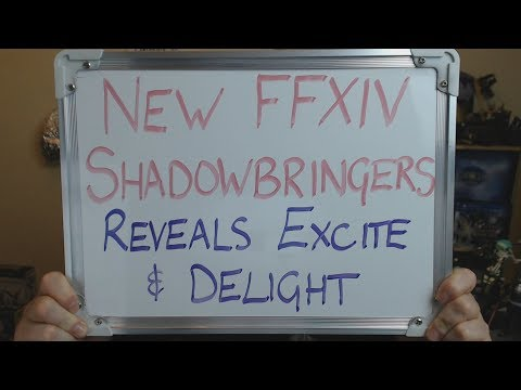 NEW Final Fantasy XIV: Shadowbringers Reveals EXCITE & DELIGHT !!