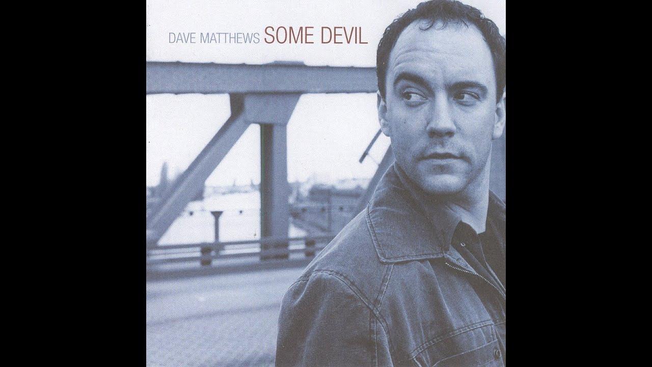 dave matthews some devil переводdave matthews band, dave matthews some devil перевод, dave matthews & tim reynolds, dave matthews — «some devil», dave matthews band слушать, dave matthews gravedigger, dave matthews band all along the watchtower, dave matthews band 41, dave matthews band crash, dave matthews band everyday, dave matthews band gravedigger, dave matthews chords, dave matthews house md, dave matthews so much to say, dave matthews space between, dave matthews band satellite, dave matthews band слушать онлайн, dave matthews band crush, dave matthews band santana, dave matthews dodo