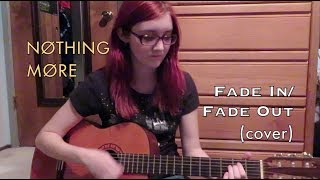 Nothing More Fade In Fade Out Cover