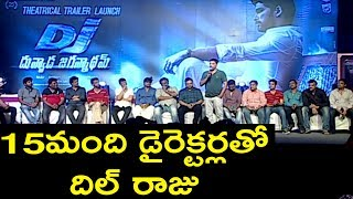 Dil raju about his 15 directors  | dil raju speech in dj trailer launch function | garam chai