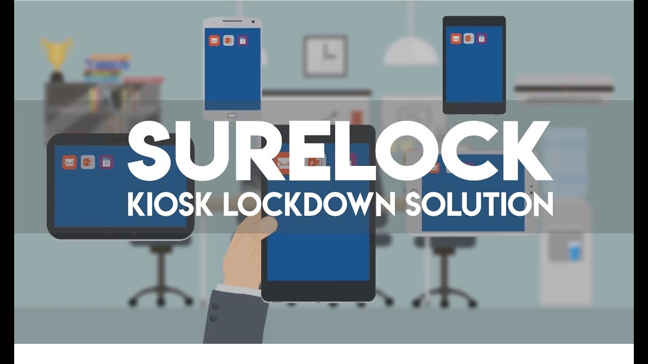 Lockdown Android Devices into Kiosk Mode