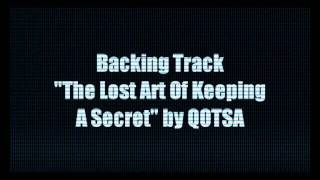 The Lost Art Of Keeping A Secret - Instrumental (QOTSA Cover)