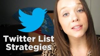 Twitter List Strategies to Grow Your Audience