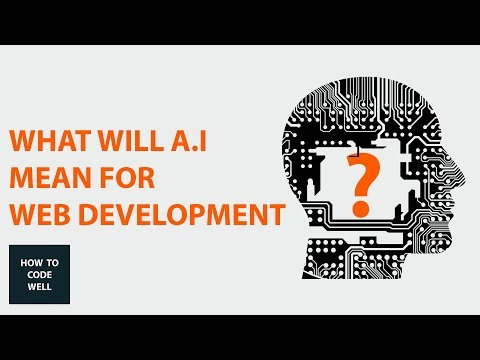 What Does Artificial Intelligence Mean For Web Development
