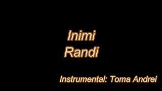 Randi - Inimi (karaoke) Toma Andrei
