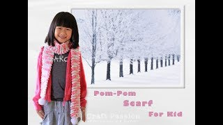 Repeat youtube video Knit Pom Pom Scarf With Snowball Yarn