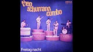 Theo Schumann combo - Freitag nacht - GDR 71 Freakbeat Psych fuzz organ bespoke
