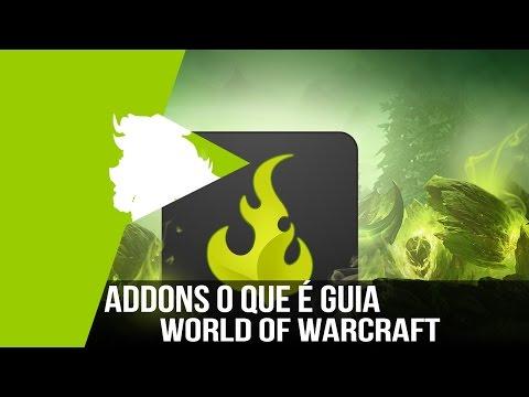World of Warcraft Guia Addons Quais eu Uso
