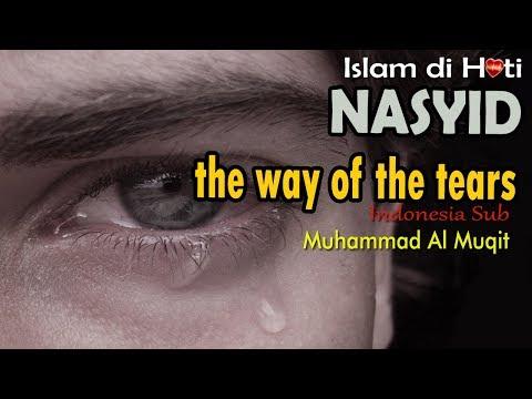 Nasyid menyentuh hati Muhammad Al Muqit