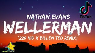 Nathan Evans - Wellerman (Lyrics) [Tiktok song] (220 KID x Billen Ted Remix) | 3starz