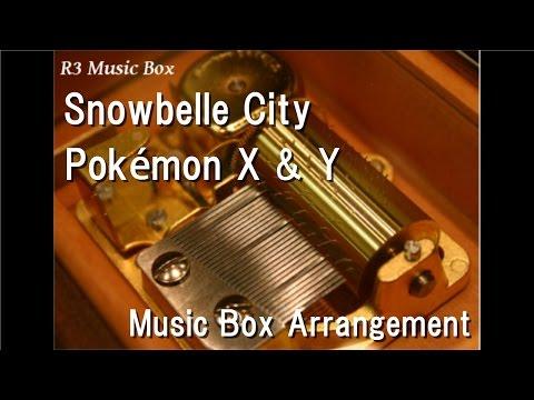 Snowbelle City/Pokémon X & Y [Music Box]