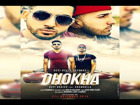 Dhokha || Dupi Braich FEAT Chamquila || Desi Beats Records || New Punjabi Songs 2015