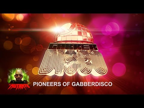 DJ Mutante - Pioneers of GABBERDISCO (mix)