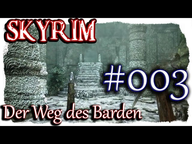 SKYRIM: Der Weg des Barden ▼003▼ Lets Play + 350 Mods  [ deutsch german blind PC HD modded ]