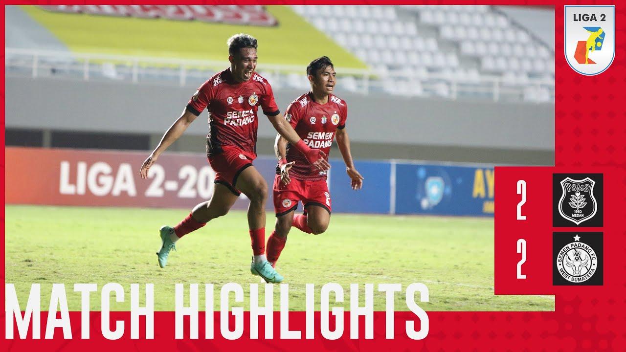Download Match Highlight - PSMS Medan 2 vs 2 Semen Padang FC - Liga 2 2021 / 2022