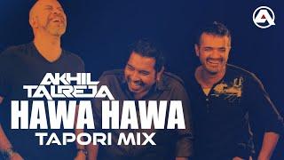 Hawa Hawa - DJ Akhil Talreja Tapori Mix | Shankar Mahadevan | Dance Masti | Hindi Dance Party Song |
