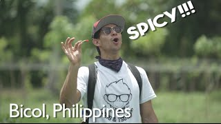 The Spiciest Food in the Philippines! (Bicol Foodtrip)