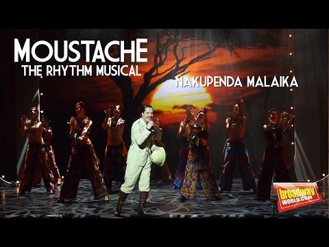 MOUSTACHE -  Nakupenda Malaika