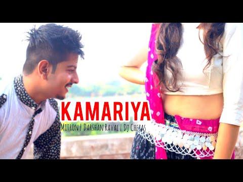 Kamariya – Mitron| Kunal Chawla| Jackky Bhagnani|Darshan Raval | DJ Chetas| Lijo George| Ikka