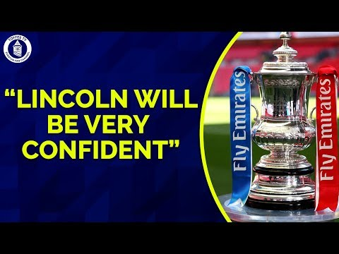 """""""Lincoln City Will Be Very Confident Against Everton"""""""