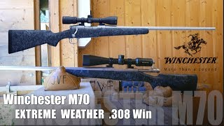 Accuracy out of the box! Winchester M70 Extreme Weather .308 Win