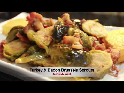 Turkey & Bacon Brussel Sprouts
