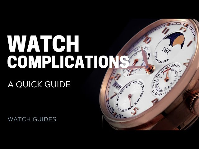Watch Complications: A Simplified Guide | SwissWatchExpo