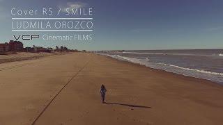 R5 - Smile / Cover by Ludmila Orozco ( 15 años )