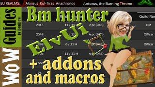 БМ хантер або ви можете + Аддони і макроси (які я використовую)