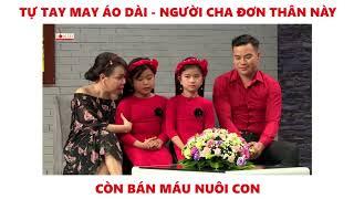 viet huong bat khoc truoc nguoi cha ban mau nuoi con  la vo phai the 2018 tap 11