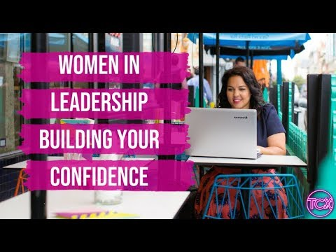 Women in Leadership, Building Confidence & Owning your Perso