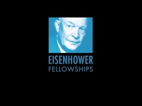 Eisenhower Fellowships - What It's All About
