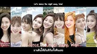 [Karaoke-Thaisub] TWICE(트와이스) - Dance The Night Away(댄스 더 나잇 어웨이)