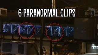6 Scary Unexplainable Paranormal Clips