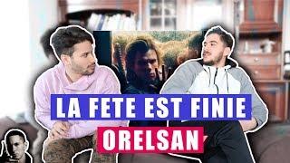 PREMIERE ECOUTE - Orelsan - La Fête Est Finie
