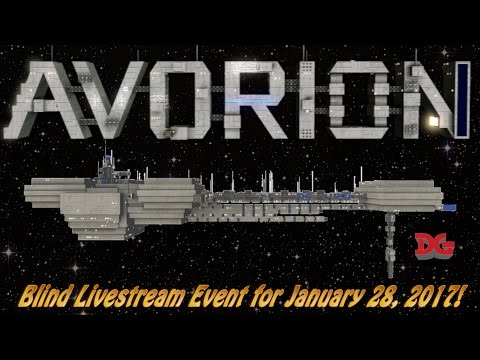 Avorion ► (Mostly) Blind Livestream Let's Play Event for January 28, 2017