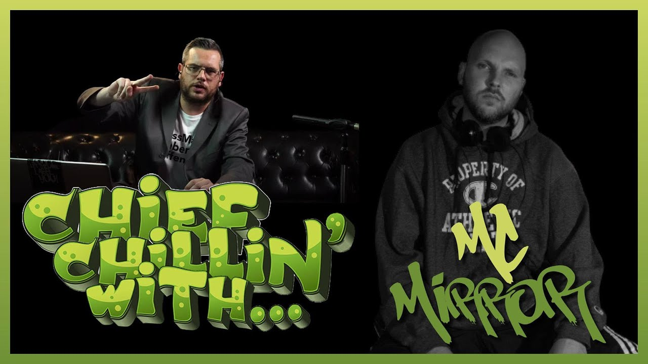 Chief chillin' (#0002 // 28.06) with... MC Mirror (Creaturen der Nacht)