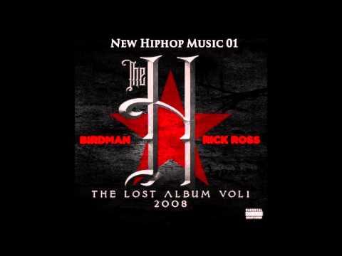 08 : Got A Bitch - Birdman Ft Rick Ross (Official Mixtape) + DOWNLOAD