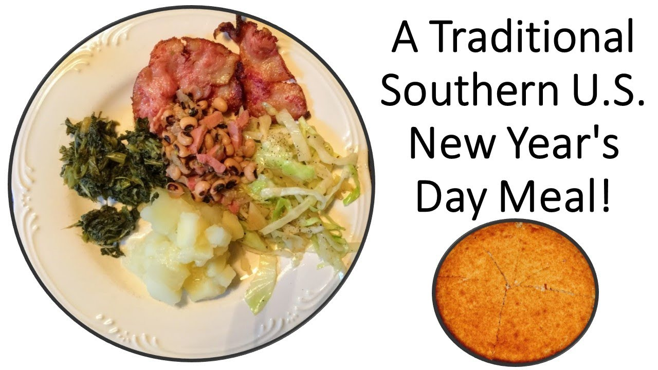 A Traditional Southern U S New Year S Day Meal Meaning Behind The Food Youtube