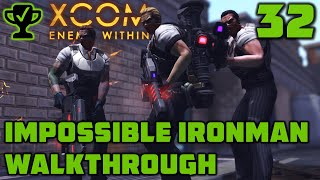 EXALT's Elite - XCOM Enemy Within Walkthrough Ep. 32 [XCOM Enemy Within Impossible Ironman]