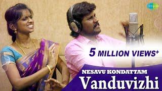 Nesavu Kondatam - Vandu Vizhi Kannazhagi song making | Senthil Ganesh | Rajalakshmi | Sai Charan