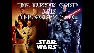 The Tusken Camp and the Homestead - Star Wars Episode II Attack of the Clones
