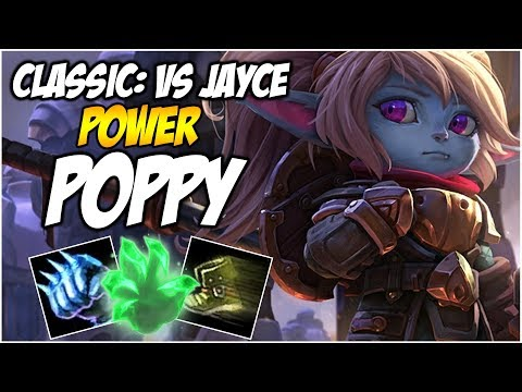 POWER OF POPPY, CLASSIC MATCH-UP VS JAYCE | League of Legends