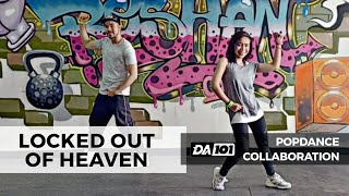 DA101 COLLAB | LOCKED OUT OF HEAVEN | POPDANCE™ | DANCE FITNESS