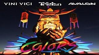 Vini Vici & Tristan & Avalon - Colors ᴴᴰ
