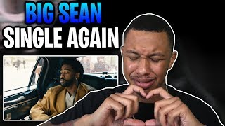 Big Sean - Single Again (Official Video) Reaction Video